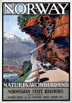 Norway, Nature's Wonderland. Vintage Norwegian State Railways travel poster, by…