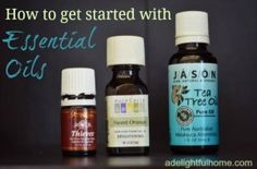 How to get Started with Essential Oils | Herbs and Oils Hub