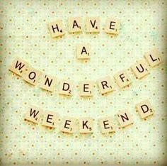 Tened un buen fin de semana