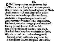 Very good way to start learning about Shakespeare. This piece has the typical Shakesperian Sonnet structure, and presents iambic pentameter. Besides, it is a beautiful piece of art.
