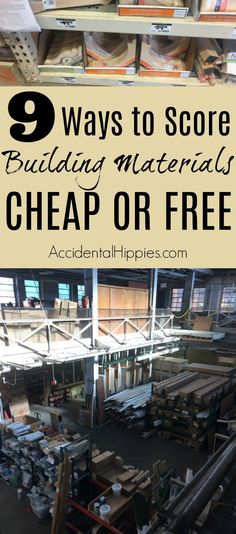 Ways to Get Building Materials Cheap or Free Build your home or homestead on a budget by getting great materials cheap or free.Build your home or homestead on a budget by getting great materials cheap or free.