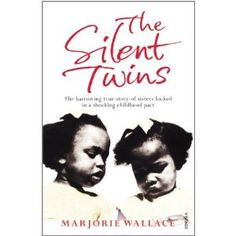 The Silent Twins by Marjorie Wallace.I really want to read this. The silent twins were June and Jennifer Gibbons whose symbiotic and destructive bond lead them down strange paths. Books To Read, My Books, Black History Books, Black Books, Scary Stories, Real Life Horror Stories, Paranormal Stories, Reading Rainbow, Reading Material
