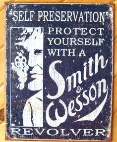 Self Preservation Smith and Wesson TIN SIGN vtg metal gun ad bar wall decor 1515