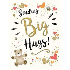 Big Hugs For You, Sending You A Hug, Birthday Hug, Birthday Wishes, Birthday Cards, Special Friend Quotes, Hug Quotes, Anniversary Greetings, Tiny Gifts