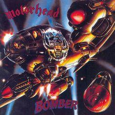 Bomber by Motorhead, personal favourite Motorhead album