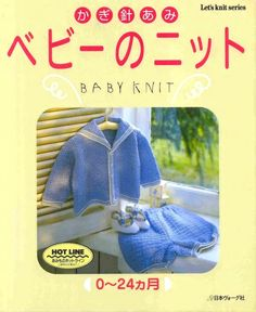 Stricken Baby :Let& knit series Baby Knit , Crochet Bebe, Irish Crochet, Crochet For Kids, Knit Crochet, Baby Knitting Books, Crochet Books, Hand Knitting, Knitting Magazine, Crochet Magazine