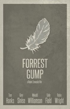 Part of my latest set of poster purchases and my favorite movie of all time. Forrest Gump