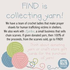 Donate yarn to FIND!