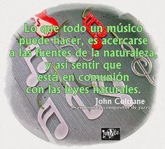 LaVita Music Gifts: Frases de la música: John Coltrane.