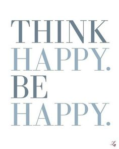 Hapiness, be happy, live life