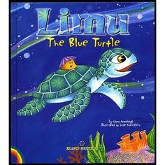 Limu: The Blue Turtle-- Hawaiian book with the names Nani and Lani in it :) I thought about you today friend!!