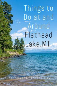 Montana Lakes, Big Sky Montana, Flathead Lake Montana, Visit Montana, Whitefish Montana, West Road, Sweet Cherries, United States Travel, Idaho