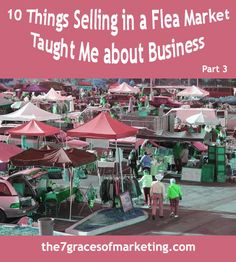 10 Things Selling in a Flea Market Taught Me about Business - Part 3 | The 7 Graces of Marketing - ethical marketing for social entrepreneurs
