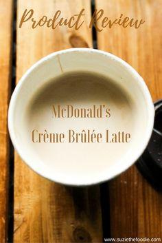 7af411bad14 Product Review of McDonald s Crème Brûlée Latte