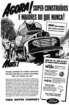 O anúncio é do caminhão Ford 1948 das séries F-7 e F-8, equipado com motor V-8 de 145 H.P. Publicado em 6 de fevereiro de 1949. Os modelos ainda eram importados. O primeiro caminhão Ford produzido no País foi lançado em 1957, o F-600. http://blogs.estadao.com.br/reclames-do-estadao/2010/07/26/para-levar-toras/