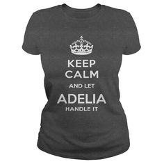 ADELIA IS HERE. ⑧ KEEP CALMADELIA IS HERE. KEEP CALMADELIA
