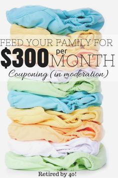 For $300 a month I buy groceries, cleaning supplies, toiletries, and even diapers & formula for my family!  Learn how to do this for your family in this 3-part series! http://www.retiredby40blog.com/2014/07/14/feed-your-family-300-month-part-3/