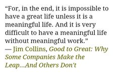"A memorable quote from ""Good to Great"" by Jim Collins"