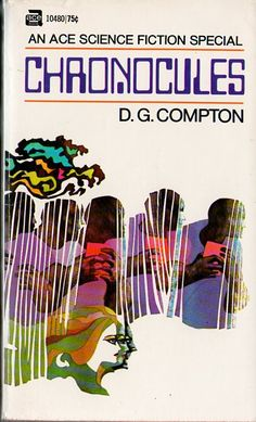 Chronocules, D. G. Compton (1970), cover by Leo and Diane Dillon