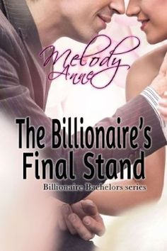 The Billionaire's Final Stand (Billionaire Bachelors):Amazon:Kindle Store