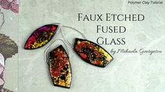 Faux Etched Fused Glass Polymer Clay Tutorial