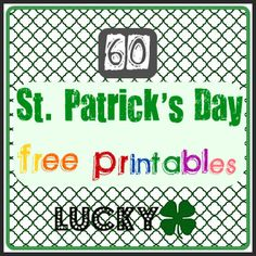 60 St Patricks Day Free Printables - Craftionary