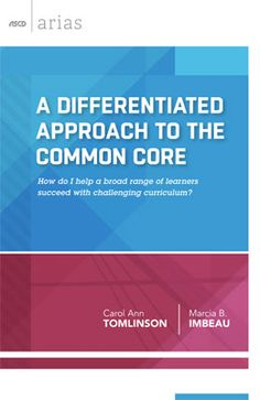 Learn an eight-step process for creating and delivering lessons based on both the Common Core State Standards in this new ASCD Arias book.