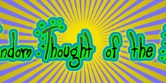 """Random Thought of the Day : The Word """" Literally"""""""