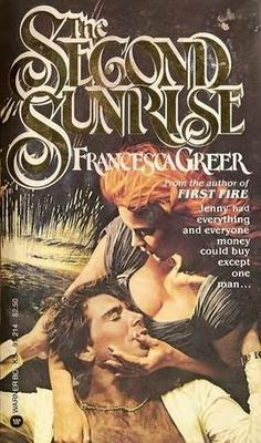 The Second Sunrise by Francesca Greer.  Published by Warner Books in 1981.