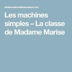 Les machines simples – La classe de Madame Marise
