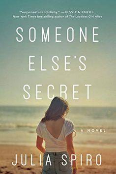 Someone Else's Secret: A Novel - Kindle edition by Spiro, Julia. Literature & Fiction Kindle eBooks @ Amazon.com.