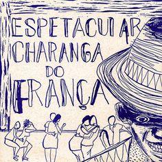 A Espetacular Charanga do França / Goma Gringa
