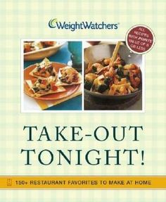Weight Watchers Take-Out Tonight - There are some great recipes in here like a greek chicken where I swap out the chicken for Cornish Hens.