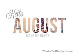 Hello August, make me happy gif month august hello august august quotes August Month Quotes, Welcome August Quotes, August Birthday Quotes, New Month Quotes, Birthday Sayings, Birthday Month, Birthday Goals, Birthday Stuff, 25th Birthday