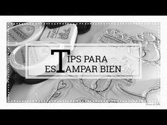 Scrapbooking Sellos: Tips para estampar bien. Como estampar bien nuestros sellos. - YouTube