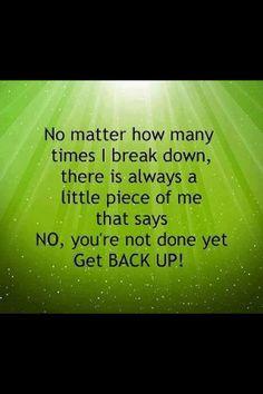 Get back up.