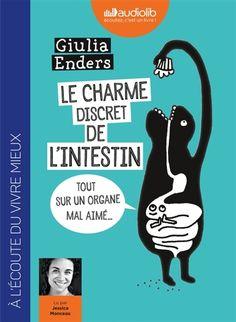 Details pour Le charme discret de l'intestin / Giulia Enders