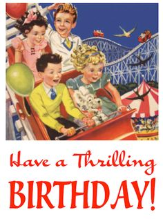 Thrilling Birthday!