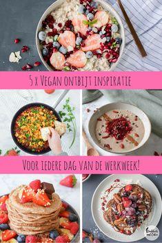 5 x vegan ontbijt recepten - Blackbirdsandcake - Nederlandse vegan blog & taarten Nijmegen Vegan Breakfast, Breakfast Recipes, Veggie Recipes, Healthy Recipes, Healthy Food, Vegan Pastries, Vindaloo, Cake Blog, Vegan Baking