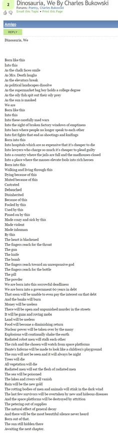"""""""Dinosauria  We"""" ----By Charles Bukowski"""