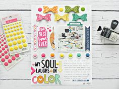 Illustrated Faith Bright & Brave collection. Bella Blvd Oh My Stars and Addison collections. My Soul Laughs in Color layout by Stephanie Buice.