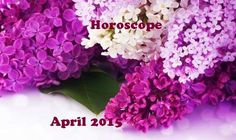 April 2015 Monthly Horoscope | The Romania Journal