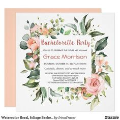 Watercolor floral, foliage Bachelorette Party Invitation Elegant floral Bachelorette party invitation features watercolor pink roses and greenery foliage. Invitations reverse - light shade of orange Bachelorette Party Invitations, Bridal Shower Invitations, Elegant Invitations, Invitation Ideas, Pastel Floral, Floral Watercolor, White Envelopes, Pink Roses, Rsvp