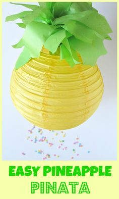 Easy Pineapple Pinata. Pull string pinata for a pineapple party! - Val Event Gal