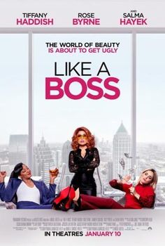 'Like a Boss' - Comedy starring Tiffany Haddis, Rose Byrne, and Salma Hayek. The world of beauty is about to get ugly. Jennifer Coolidge, Jennifer Connelly, 2020 Movies, Hd Movies, Movies Online, Movies And Tv Shows, Movie Tv, New Movies 2016, Movies Free