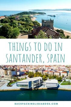 Best places to visit Santander | Top tips for the things to see and do in a trip to Santander, Cantabria in northern Spain. Includes what to see and do in beautiful Santander from top food, travel, hikes and tourist things to see | Best things to do in Santander | Spain | What to do in Santander | Santander Cantabria in Spain | #spain #travel #santander