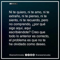 #esmarlinmoreta #versosmenudos #recuerdo #olvido #escrito