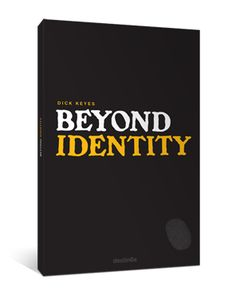 """Beyond Identity"" by Dick Keyes - Bold work that addresses the innately human quest for identity and offers an antidote beyond our obsession with self-knowledge."