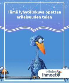 """Tämä lyhytelokuva opettaa erilaisuuden taian Lyhytelokuvassa """"For the Birds"""" tapaamme lintuyhteisön, joka voisi yhtälailla olla mikä tahansa yhteisö, jossa erilaisuus on pilkan ja arvostelun kohde. Behaviour Management, Behavior, Aa School, Teaching Kindergarten, Social Skills, Special Education, Kids Learning, Fairy Tales, Teacher"""
