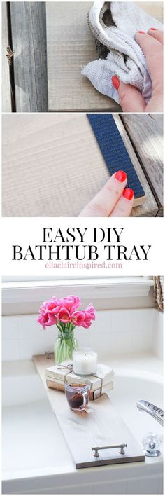 Easy DIY Bathtub Tray Tutorial by Ella Claire.